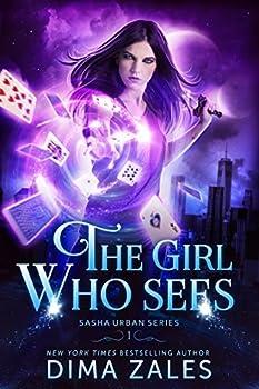 The Girl Who Sees  Sasha Urban Series Book 1