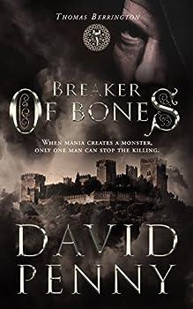 Breaker of Bones  Thomas Berrington Historical Mystery Book 2