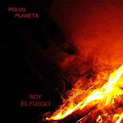Soy El Fuego