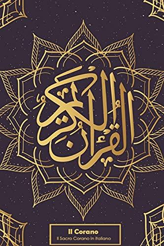 Il Corano: Il Sacro Corano in italiano .