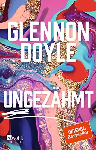 Buchseite und Rezensionen zu 'Ungezähmt' von Glennon Doyle