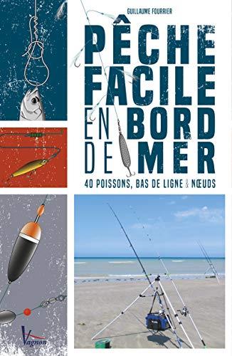Pêche facile en bord de mer : 40 poissons, bas de...