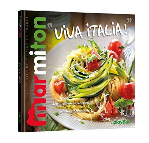 Viva Italia ! Les meilleures recettes Marmiton