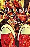 after eight: an aubrey stanton novel (an Aubrey Stanton crime novel Book 1) (English Edition)