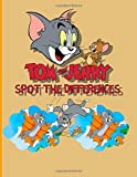 Tom And Jerry Spot The Difference: Excellent Tom And Jerry Picture Puzzle Activity Books For Adults, Teenagers