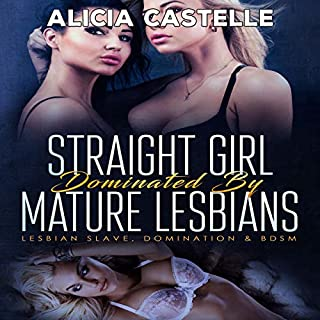 Straight Girl Dominated by Mature Lesbians audiobook cover art