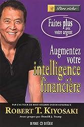 Augmentez votre intelligence financière de Robert T. Kiyosaki