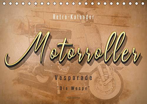 Mototrroller - Vesparade (Tischkalender 2021 DIN A5 quer)