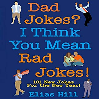 Dad Jokes? I Think You Mean Rad Jokes! audiobook cover art