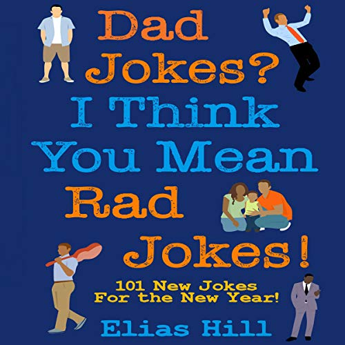 Dad Jokes? I Think You Mean Rad Jokes! Titelbild