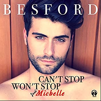 Can't Stop (feat. Michelle) [Won't Stop]
