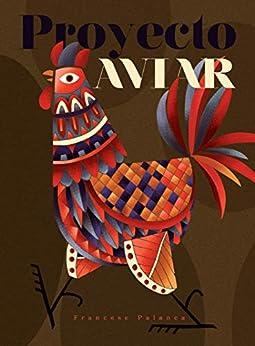 Book's Cover of El Proyecto Aviar: Pánico en la granja Versión Kindle