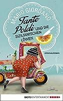 Tante Poldi und die sizilianischen Löwen: Kriminalroman (Sizilienkrimi 1)