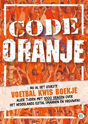 Code Oranje: Voetbal Kwis Boekje met vragen over Nederlands Elftal 2020 (EK Leeuwen en Olympische Spelen Leeuwinnen)