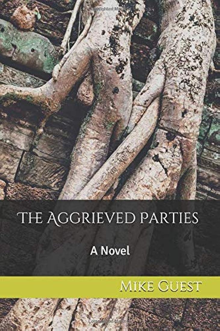 私達アスペクト本体The Aggrieved Parties: A Novel