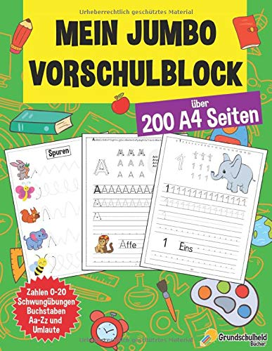 Mein Jumbo Vorschulblock: Spielend einfach Zahlen und Buchstaben lernen plus Schwungübungen - A4 Vorschule Übungshefte ab 5 Jahre für Junge und ... - Ideale Geschenke zur Einschulung