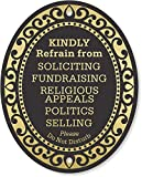 SmartSign Premium No Soliciting Sign, Kindly Refrain from Soliciting Fundraising Religious Appeals Politics Selling Please Do Not Disturb Door Sign | 4' x 5' Aluminum, Self Adhesive