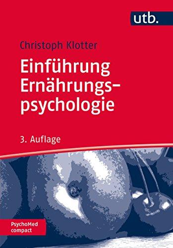 Einführung Ernährungspsychologie (PsychoMed compact, Band 2860)