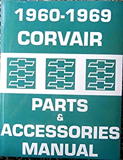 COMPLETE 1960 1961 1962 1963 1964 1965 1966 1967 1968 1969 CORVAIR CAR & VAN FACTORY PARTS And ACCESSORIES MANUAL - All Models