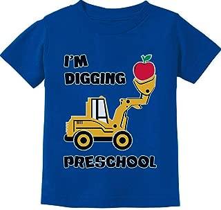 Digging Preschool 1st Day Back to School Bulldozer Toddler Kids T-Shirt