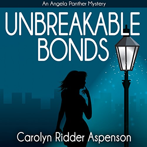 Unbreakable Bonds An Angela Panther Mystery Titelbild