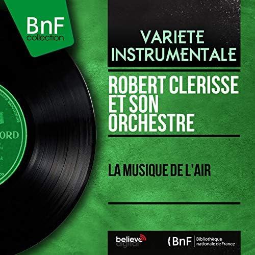 Robert Clérisse et son orchestre