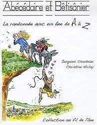 Abécédaire et bétisânier par Jacques Clouteau