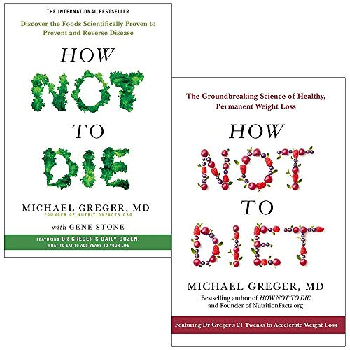 Michael Greger Collection 2 Books Set (How Not To Die, How Not To Diet [Hardcover])