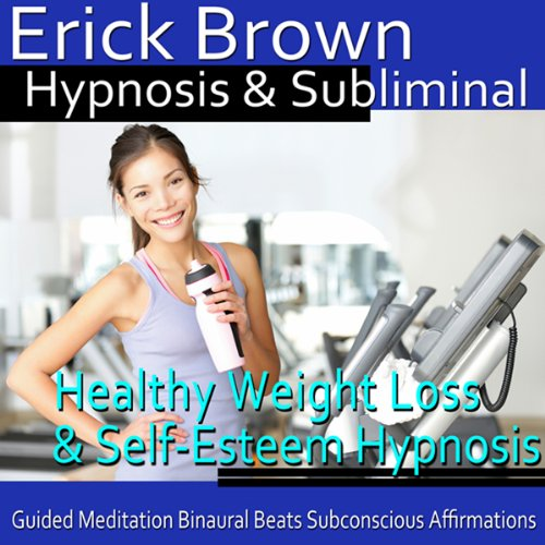 Healthy Weight Loss & Self-Esteem Hypnosis cover art
