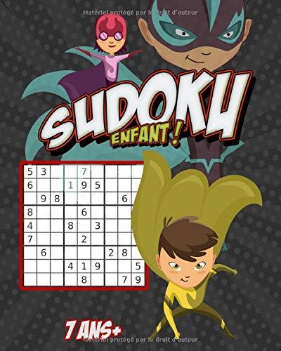 Sudoku Enfant 7 Ans: Sudoku FACILE pour les enfants ( idée cadeau Pour garçons et filles )