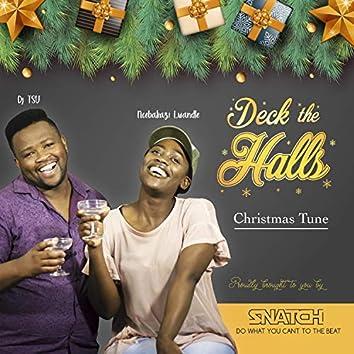 Deck The Halls (feat. Ncebakazi Lwandle)