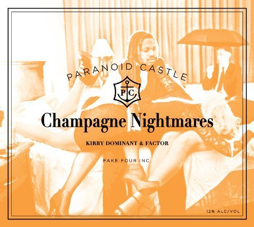 Champagne Nightmares by Fake Four Inc. (2011-08-30)