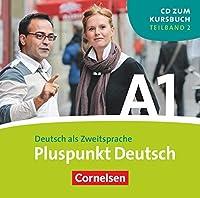 Pluspunkt Deutsch 1b. CD. Neubearbeitung: Teilband 2 des Gesamtbandes 1 (Einheit 8-14) - Europaeischer Referenzrahmen: A1