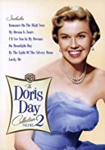 The Doris Day Collection, Vol. 2: (Romance on the High Seas / My Dream Is Yours / On Moonlight Bay / I'll See You in My Dreams / By the Light of the Silvery Moon / Lucky Me)