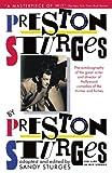 Preston Sturges by Preston Sturges: His Life in His Words