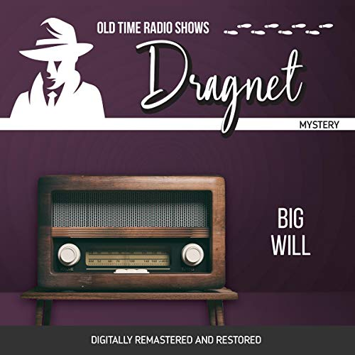 Dragnet: Big Will audiobook cover art