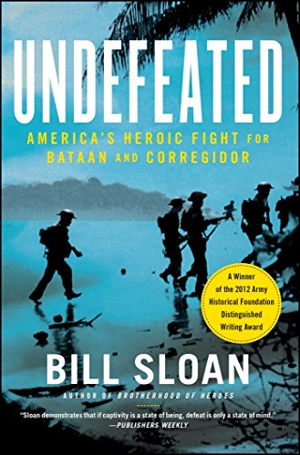 Image of Undefeated: America's Heroic Fight for Bataan and Corregidor