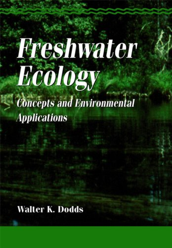Freshwater Ecology: Concepts And Environmental Applications (Aquatic Ecology) (English Edition)