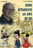 Dino Attanasio - 60 Ans de Bande Dessinée