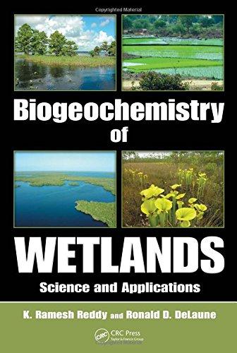Biogeochemistry of Wetlands: Science and Applications
