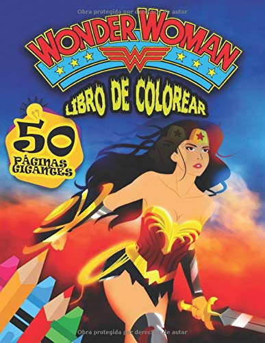 Wonder Woman Libro de Colorear: La Wonder Woman Libro para Colorear para niños y niñas!