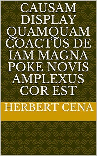 causam display quamquam coactus de iam magna poke novis amplexus cor est (Italian...