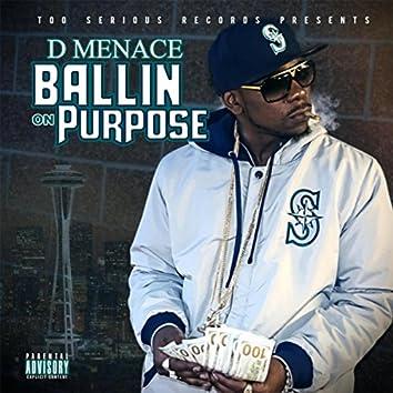 Ballin on Purpose