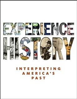 Experience History: Interpreting America's Past