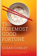The Foremost Good Fortune Kindle Edition
