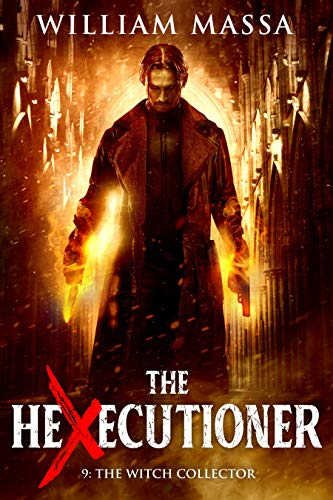 The Witch Collector (The Hexecutioner Book 9)