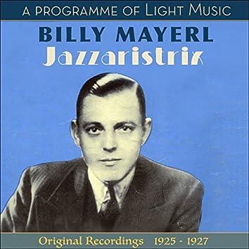 Jazzaristrix - A Programme Of Light Music (Original Recordings 1925 - 1927)