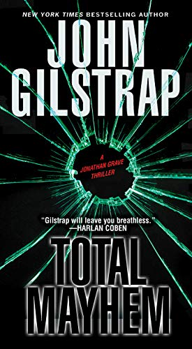 Total Mayhem (A Jonathan Grave Thriller Book 11)