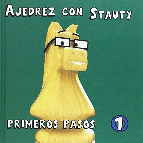 Ajedrez con Stauty 1: Primeros pasos
