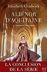 Aliénor d'Aquitaine, tome 3 : L'hiver d'une reine par Chadwick